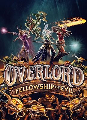 Overlord Fellowship of Evil pobierz pc