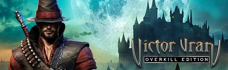 Victor Vran: Overkill Edition skidrow