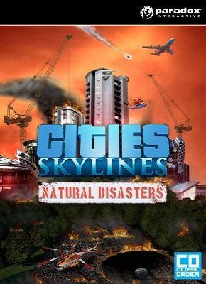 Cities Skylines Natural Disasters pobierz gre