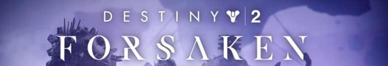 Destiny 2: Forsaken download