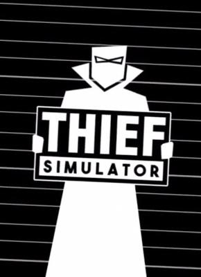 Thief Simulator pobierz grę