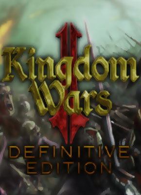 Kingdom Wars 2: Definitive Edition pobierz gre