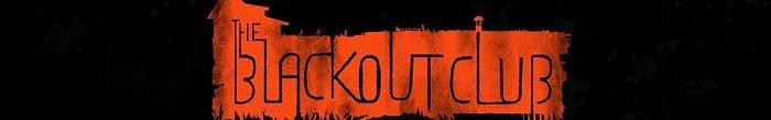 The Blackout Club pełna wersja